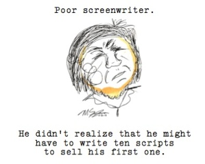 poor screenwriter